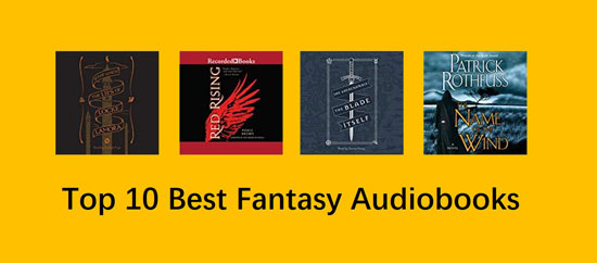 top 10 best fantasy audiobooks