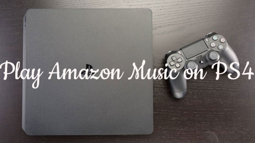 how to play amazon music on ps4