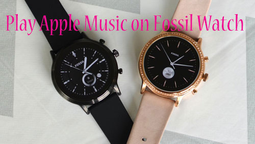 play apple music on fossil watch