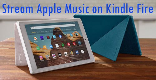 stream apple music on kindle fire