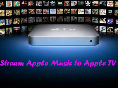 stream apple music to apple tv