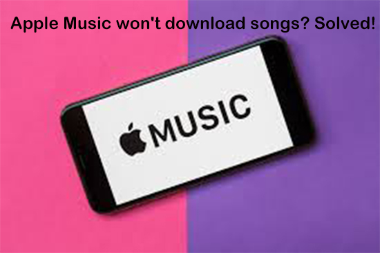 apple music won't download songs