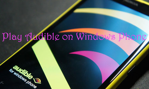 play audible on windows phone