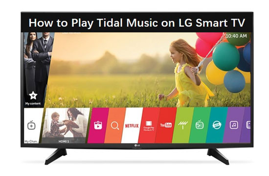 get tidal music on lg tv