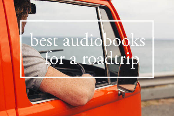 best audiobooks to road trips