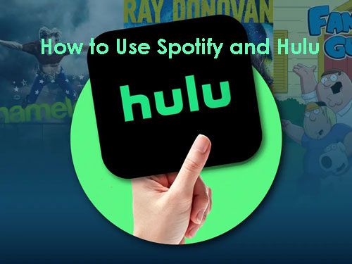 how to use spotify and hulu