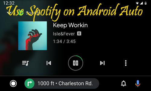 how to use spotify on android auto