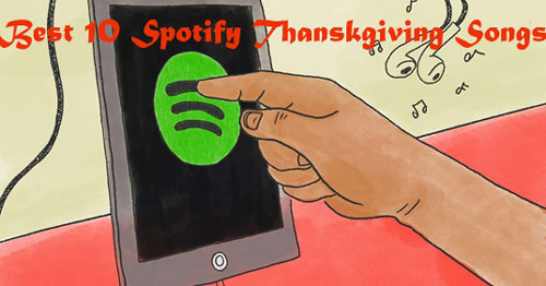 best 10 spotify thanksgiving songs
