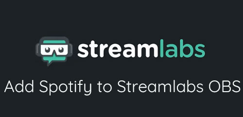 how to add spotify to streamlabs obs