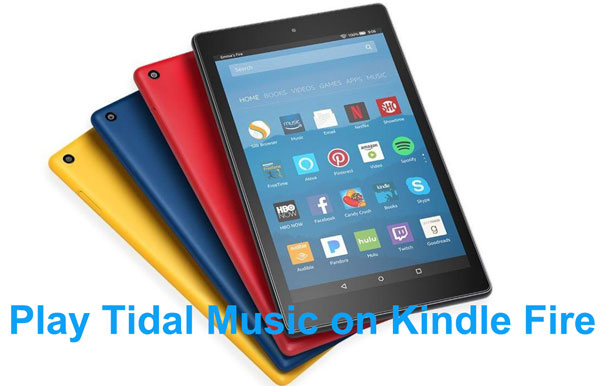 play tidal music on kindle fire
