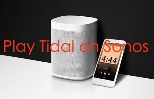 listen to tidal on sonos