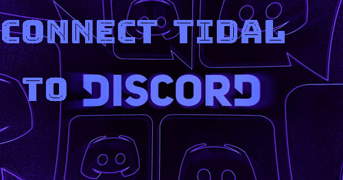 connect tidal to discord